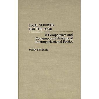 Serviços jurídicos para os pobres, uma análise comparativa e contemporânea da política interorganizacionais por Kessler & Mark