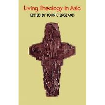 Living Theology in Asia by McKeating & Henry