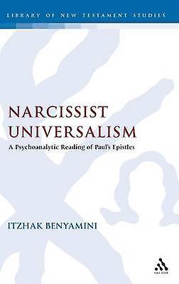 Narcissist Universalism by Benyamini & Itzhak
