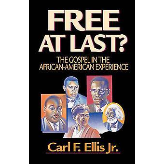 Finalmente liberi di Ellis & Carl F. & Jr.