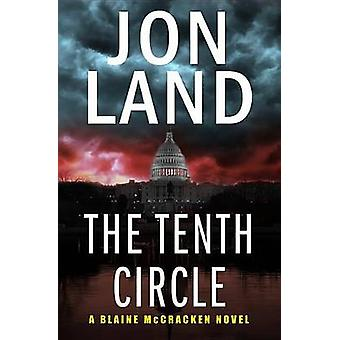 The Tenth Circle by Land & Jon