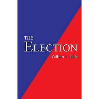 La elección por poco y William L.