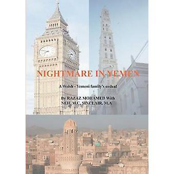 Nightmare in Yemen by Mohamed & Razaz