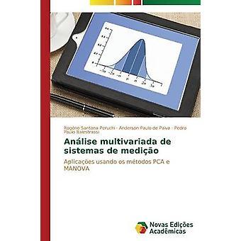 Anlise multivariada de sistemas de medio by Peruchi Rogrio Santana