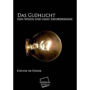 Das Gluhlicht by Fodor & Etienne De