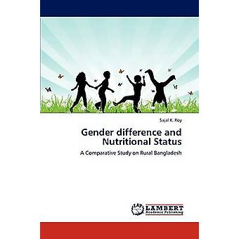Gender difference and Nutritional Status by Roy & Sajal K.