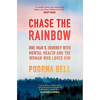 Chase the Rainbow by Poorna Bell - 9781471160721 Book
