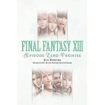 Final Fantasy XIII: Episode� Zero -Promise-