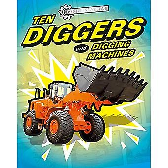 Cool Machines: Ten Diggers and Digging Machines (Cool Machines)