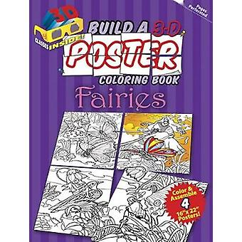Build a 3-D Poster Coloring Book - Fairies by Jan Sovak - 97804864983