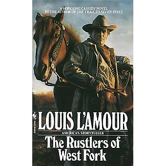 The Rustlers of West Fork (New edition) by Louis L'Amour - 9780553295