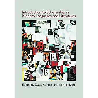 Introduction to Scholarship in Modern Languages and Literatures by Da