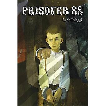 Prisoner 88 by Leah Pileggi - 9781580895606 Book