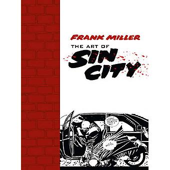 The Art of Sin City by Frank Miller - 9781616552473 Book