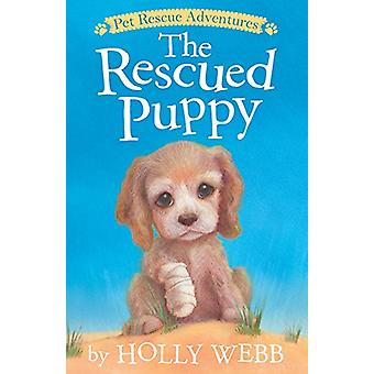 The Rescued Puppy by Holly Webb - Sophy Williams - 9781680104028 Book