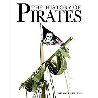 The History of Pirates by Brenda Ralph-Lewis - 9781782744900 Book