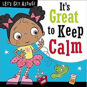 Let's Get Along - It's Great to Be Keep Calm by Thomas Nelson - 978178