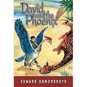 David and the Phoenix by Edward Ormondroyd - Joan Raysor - 9781930900