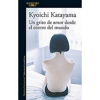 Un Grito de Amor Desde El Centro del Mundo / Socrates in Love by Kyoi