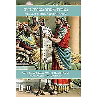 Megillat Esther Mesorat Harav by Rabbi Joseph B Soloveitchik - 978965
