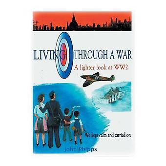 Living Through A War by Phipps & John