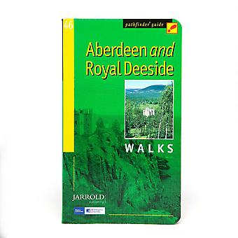 Jarrold Pathfinder Aberdeen & Royal Deeside Walks Guide