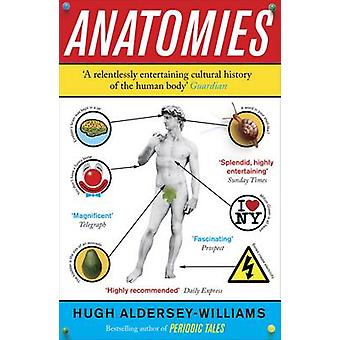 Anatomies by Hugh AlderseyWilliams