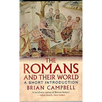 The Romans and Their World: A Short Introduction (Paperback) by Campbell Brian