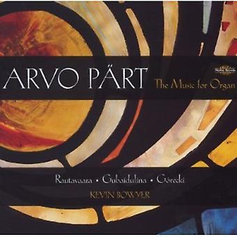 Rautavaara Gubaidulina/Gorecki/parte - Arvo P Rt: La música para la importación de los E.e.u.u. de órgano [CD]