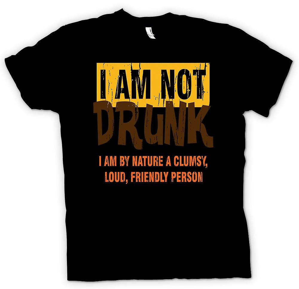 Mens T-shirt - I Am Not Drunk - Funny