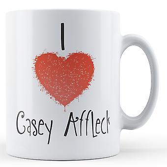Decorative Writing I Love Casey Affleck Printed Mug