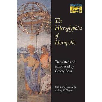 The Hieroglyphics of Horapollo by Horapollo Niliacus - George Boas -