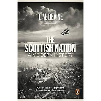 The Scottish Nation - een moderne geschiedenis door T. M. Devine - 9780718193201