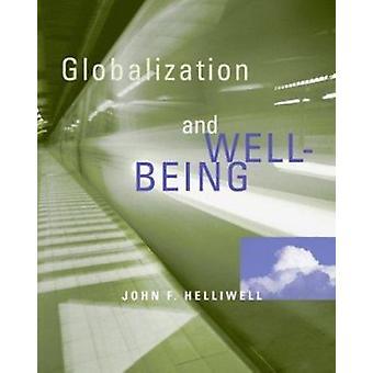 La mondialisation et le bien-être par Helliwell - livre 9780774809931