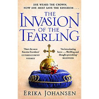 The Invasion of the Tearling by Erika Johansen - 9780857502483 Book