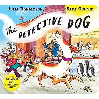 Detektiv hunden av Julia Donaldson - 9781509862542 bok