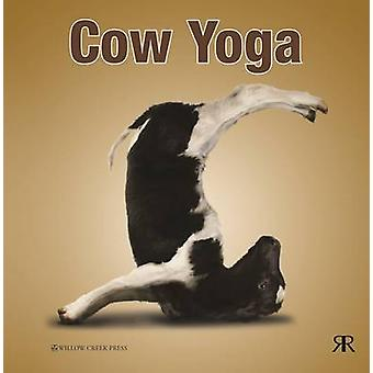 Cow Yoga by Willow Creek Press - 9781841613895 Book