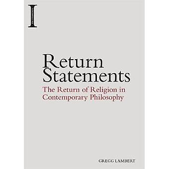 Return Statements - The Return of Religion in Contemporary Philosophy