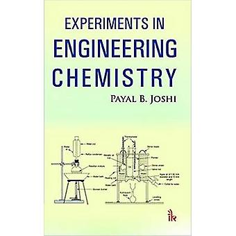 Experiments in Engineering Chemistry by Payal B. Joshi - 978938590913