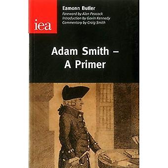 Adam Smith: A Primer (Occasional Paper)