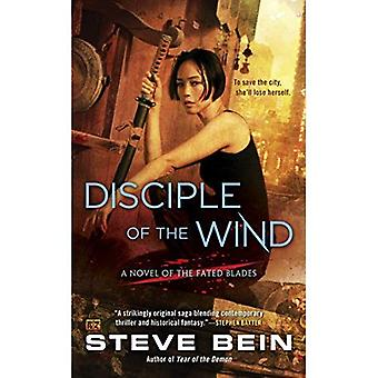 Disciple of the Wind : A Novel of the Fated Blades