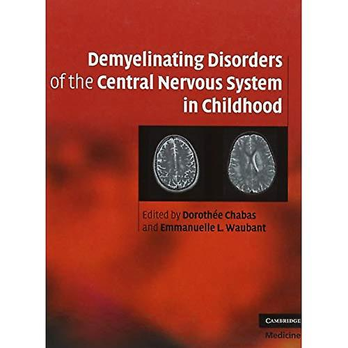 Demyelinating Disorders of the Central Nervous System