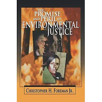 The Promise and Peril of Environmental Justice