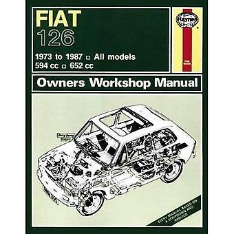 Fiat 126 Owner's Workshop Manual (Haynes Service and Repair Manuals)