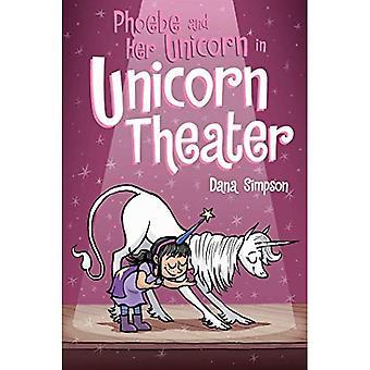 Phoebe und ihrem Einhorn Unicorn Theater: Phoebe und ihre Unicorn Serie buchen 8 (Phoebe und ihrem Einhorn)
