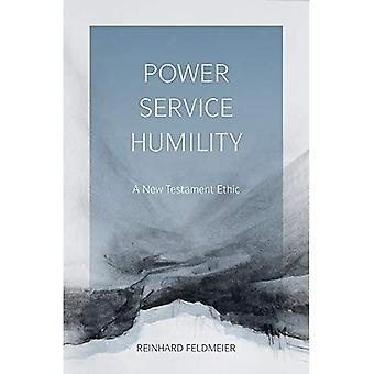 Power, Service, Humility