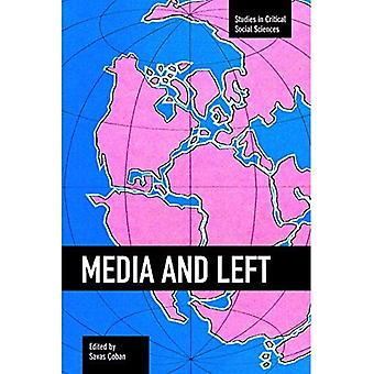 Media and Left : Studies in Critical Social Sciences, Volume 72