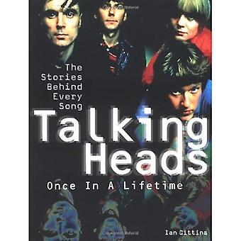 Talking Heads - Once in a Lifetime: The Stories Behind Every Song