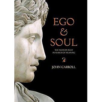 Ego et âme: l'Occident moderne en quête de sens