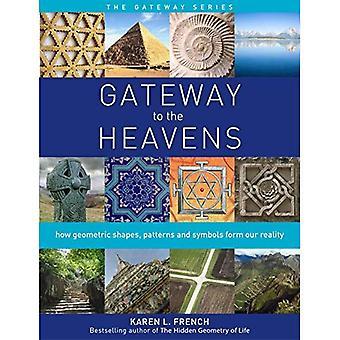 Tor zum Himmel: wie geometrische Formen, Muster und Symbole unsere Realität (Gateway-Serie bilden)